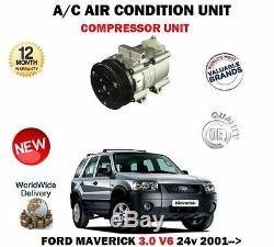 FOR FORD MAVERICK 3.0 V6 24v 2001-2007 NEW AC AIR CON CONDITION COMPRESSOR UNIT